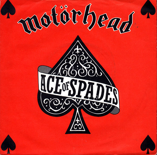 Motorhead Ace Of Spades. Motorhead Ace of Spades