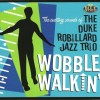 Review: Duke Robillard – Wobble Walkin'