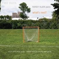 Two Duos: What's Next? – Randy Klein, Boris Koslov and Alex Skolnick