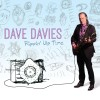 Kinks Legend and R&R Hall of Famer Dave Davies to Release Rippin Up Time