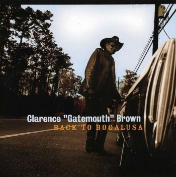 Gatemouth Brown - Back To Bogalusa