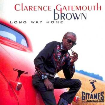 Clarence Gatemouth Brown - Long Way Home